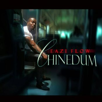 CHINEDUM - BY EASY FLOW