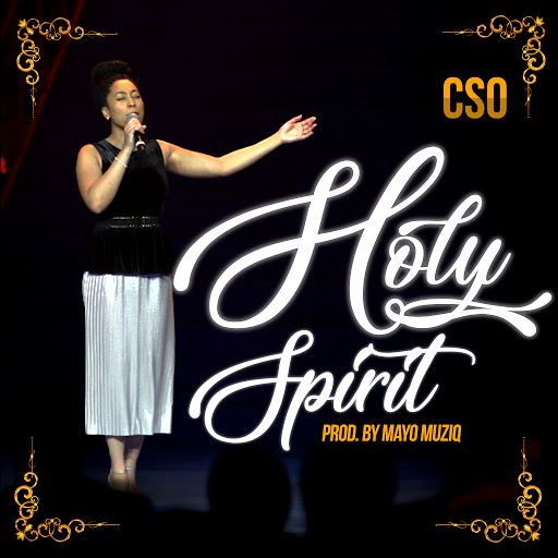 HOLY SPIRIT BY CSO