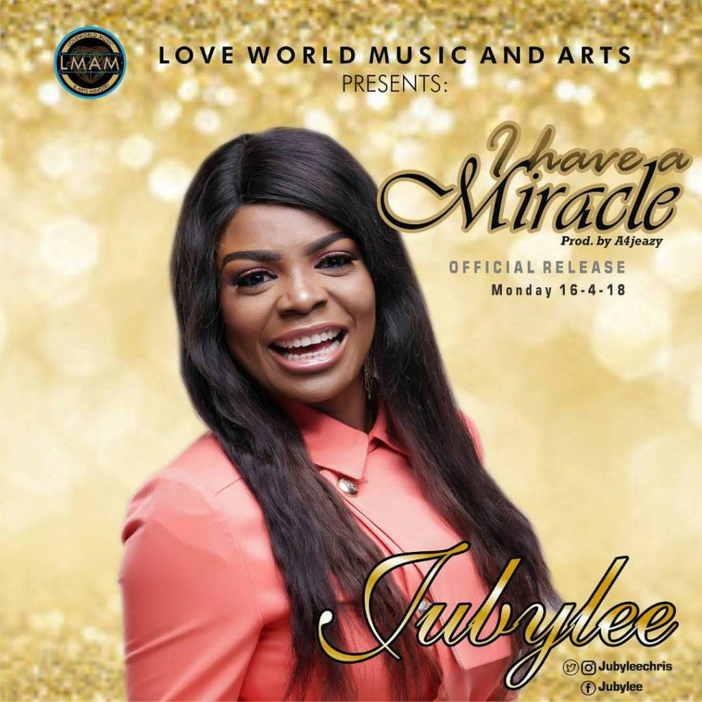 Jubylee – I Have a Miracle