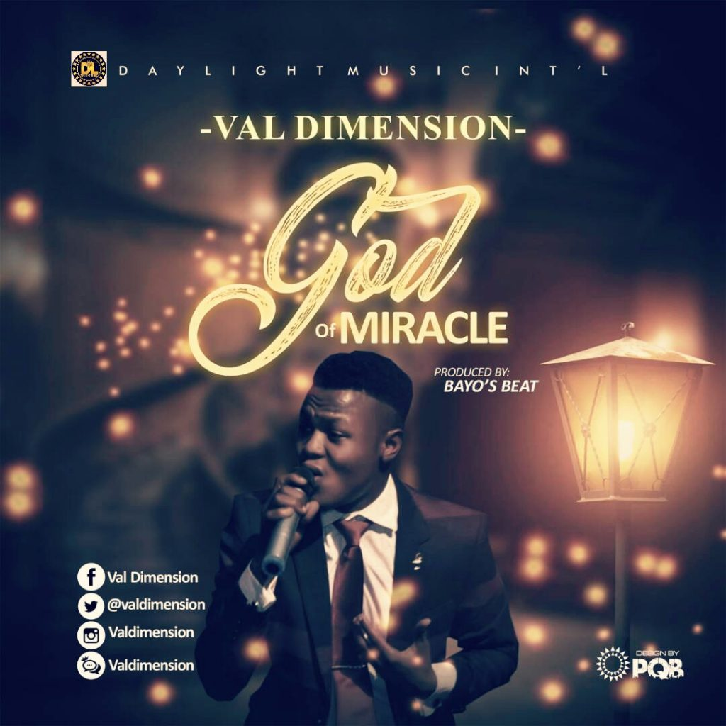 VAL DIMENSION - GOD OF MIRACLE