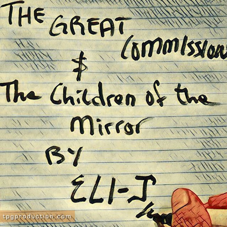 The Great Commission BY Eli J