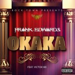 OKAKA BY FRANK EDWARDS LYRICS & MP3 DOWNLOAD