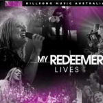 MY REDEEMER LIVES BY HILLSONG LYRICS & MP3 DOWNLOAD