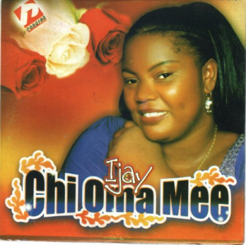 CHUKWU OMA BY IJAY LYRICS & MP3 DOWNLOAD – Christian Music