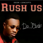 RUSH US BY DA MUSIC LYRICS & MP3 DOWNLOAD