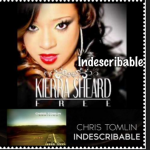INDESCRIBABLE BY KIERRA SHEARDS LYRICS & MP3 DOWNLOAD