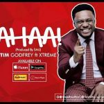 AHAA TIM GODFREY FT D XTREME CREW LYRICS & MP3 DOWNLOAD