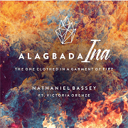 ALAGBADA INA - NATHANIEL BASSEY FT VICTORIA ORENZE LYRICS & MP3 DOWNLOAD