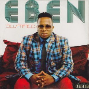 EBEN FT LORD E. - ALL THE WAY LYRICS & MP3