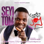CENTER OF MY JOY – SEYI TOM LYRICS