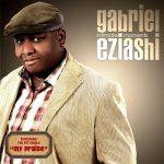 MY PRAIZE – GABRIEL EZIASHI LYRICS