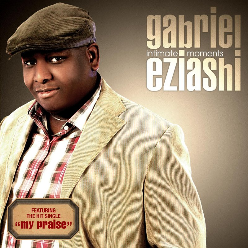 MY PRAIZE - GABRIEL EZIASHI LYRICS