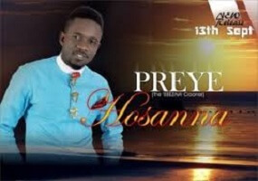 HOSANNA - PREYE ODEDE LYRICS & MP3