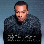 "Jonathan McReynolds Lyrics And Song ""Christ-Representers"""