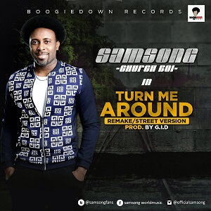 SAMSONG - TURN AROUND LYRICS & MP3