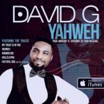 YAHWEH BY DAVID G LYRICS & MP3 DOWNLOAD