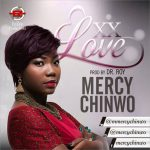 EXCESS LOVE BY MERCY CHINWO MP3 DOWNLOAD
