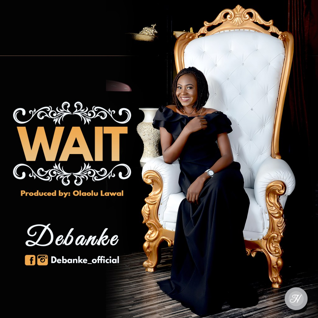 WAIT BY DEBANKE MP3 DOWNLOAD