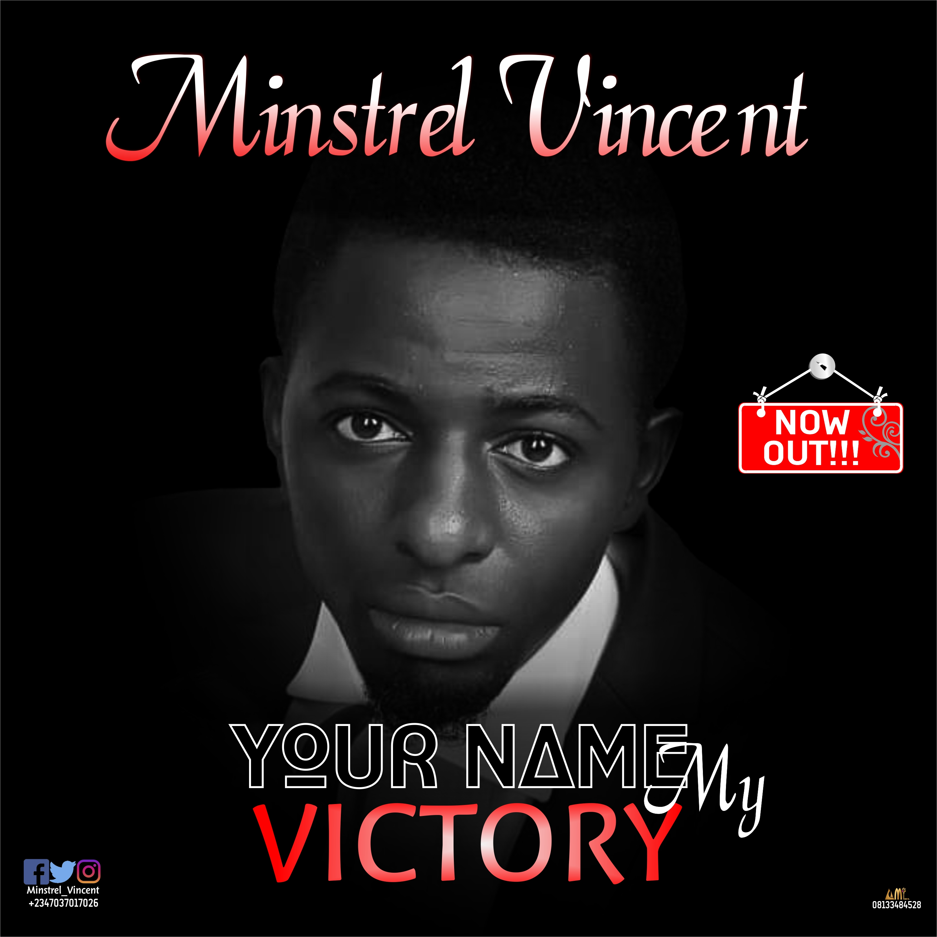 Your name, My victory By Minstrel Vincent MP3 Download