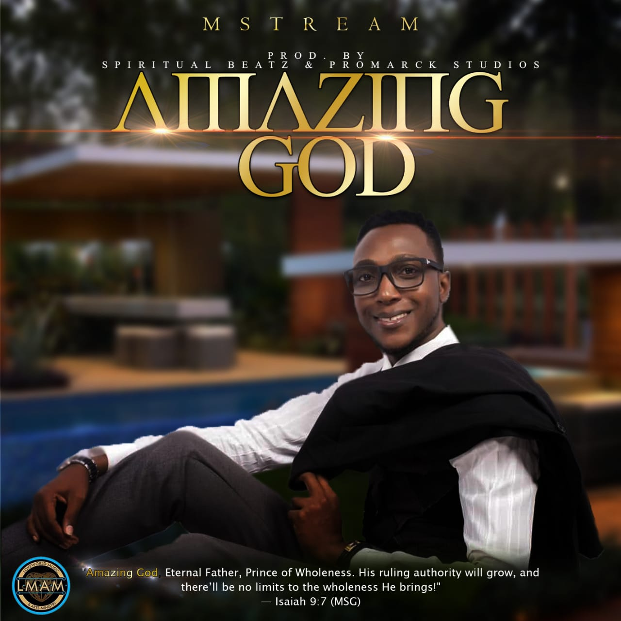 AMAZING GOD BY MSTREAM MP3 DOWNLOAD