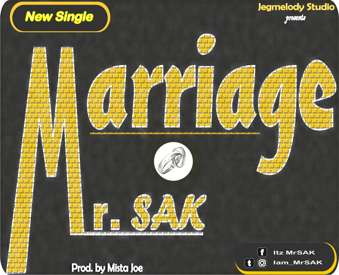 MARRIAGE BY Mr. SAK MP3 DOWNLOAD