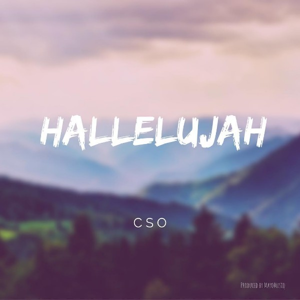 Halleluyah BY CSO MP3 DOWNLOAD