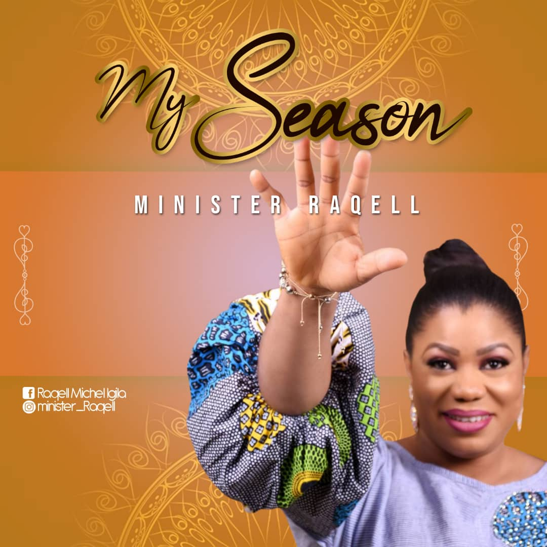 MY SEASON BY MINISTER RAQELL MP3 DOWNLOAD