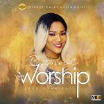 WE WORSHIP BY RITASOUL MP3 DOWNLOAD