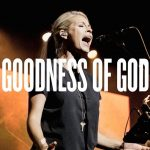 Bethel Music Goodness Of God By Jenn Johnson