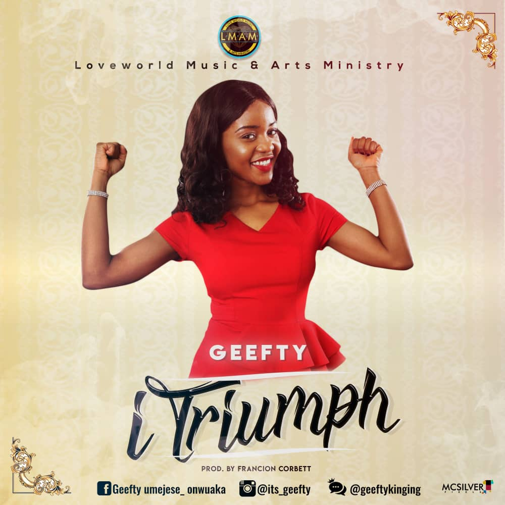 I Triumph by Geefty MP3 Download