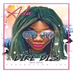 LIKE DIS BY ADA MP3 DOWNLOAD
