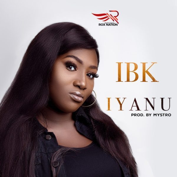 IYANU BY IBK MP3 DOWNLOAD