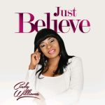 JUST BELIEVE BY CINDY WILLIAMS MP3 DOWNLOAD