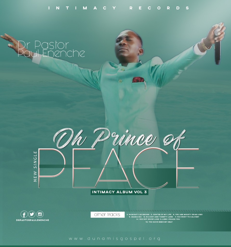 Oh Prince of Peace By Dr. Paul Eneche MP3 Download