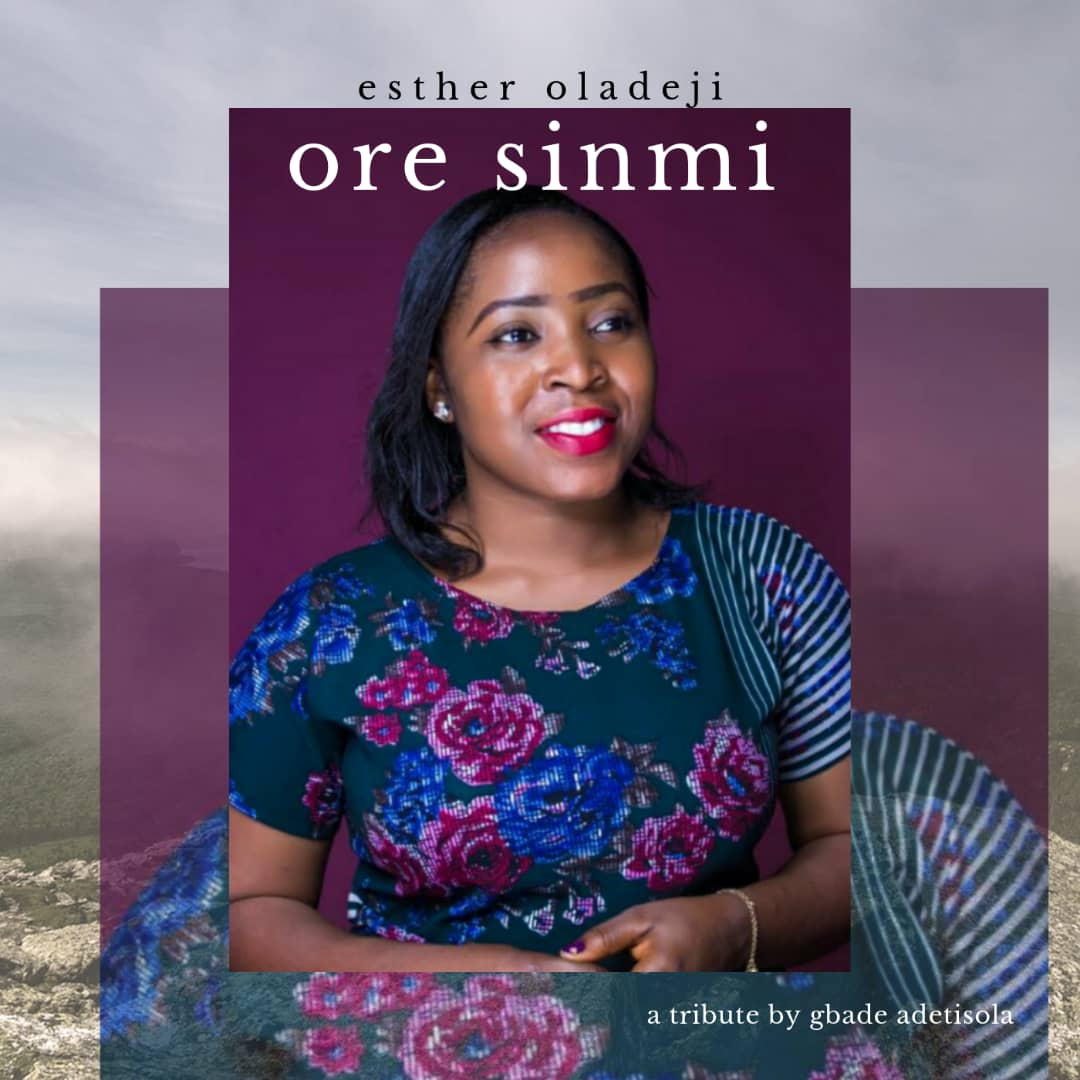 Ore Sinmi by Esther Oladeji MP3 Download
