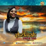 Orun'shi By Shekinah MP3 Download