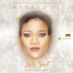 HOLY SPIRIT BY RITA SOUL MP3 DOWNLOAD