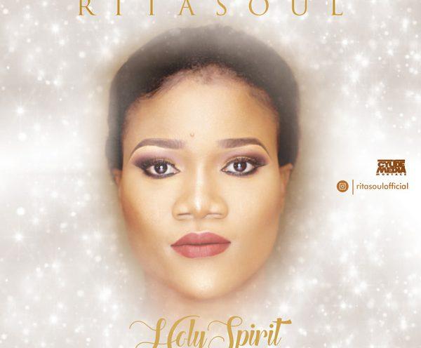 Rita Soul – Holy Spirit Mp3 Download Audio