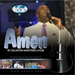 AMEN BY SALVATION MINISTRY CHOIR MP3 DOWNLOAD