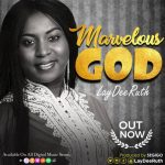 Marvelous God By Laydee Ruth MP3 Download