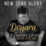 DOGARA BY SOLOMON LANGE MP3 DOWNLOAD