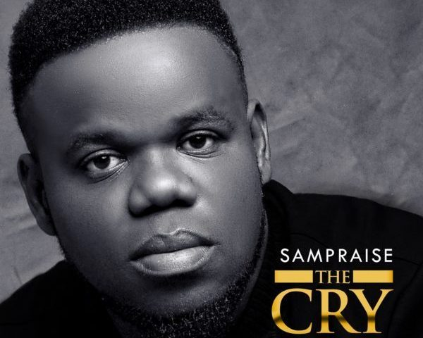 The cry By Sampraise MP3 Download
