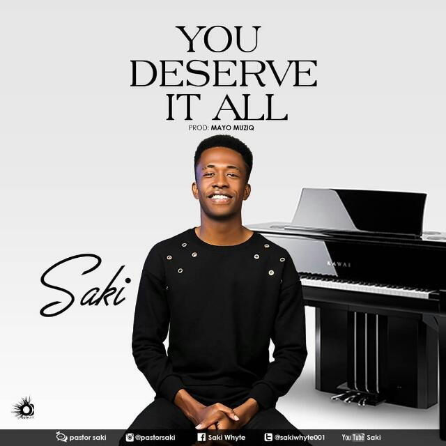 Saki You Deserve It All MP3 DOWNLOAD