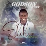 Elohim adonai by Godson Godfrey lyrics and mp3 download