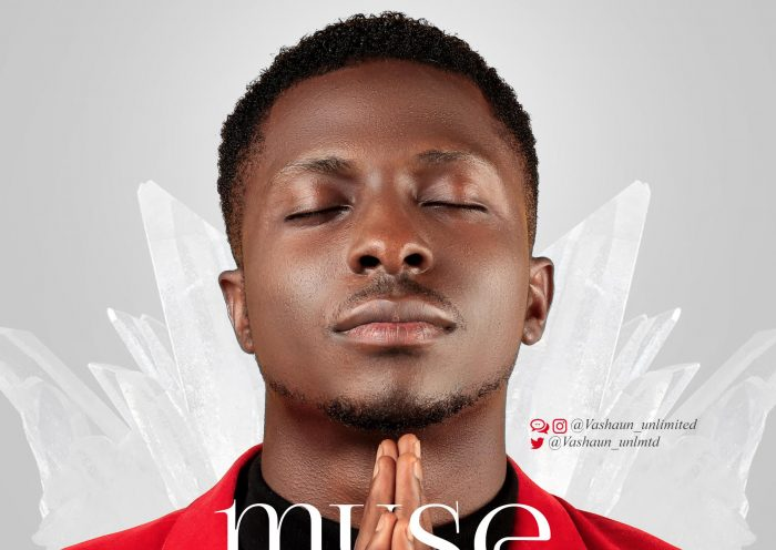 MUSE BY VASHAUN UNLIMITED LYRICS AND MP3 DOWNLOAD