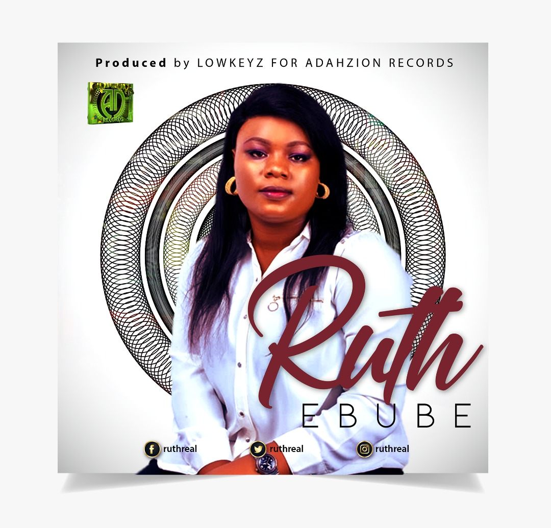 EBUBE BY RUTH LYRICS AND MP3 DOWNLOAD