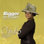 BIGGER THAN THE BIGGEST BY CHUUUKO LYRICS AND MP3 DOWNLOAD