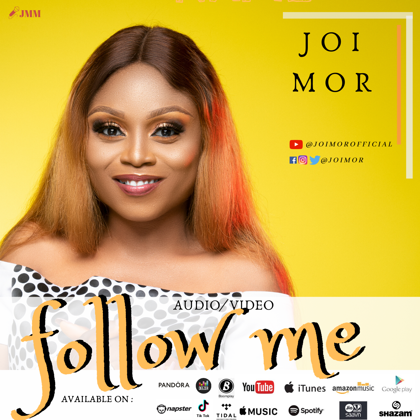FOLLOW ME BY JOI MOR LYRICS AND MP3 DOWNLOAD