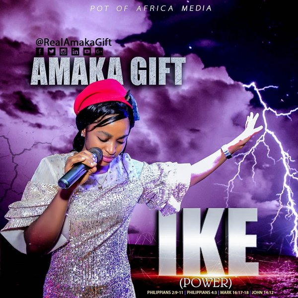 Ike By Amaka Gift Lyrics And MP3 Download