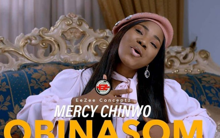 OBINASOM BY MERCY CHINWO LYRICS AND MP3 DOWNLOAD